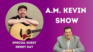 The A.M. Kevin Club with special guest Kenny Day