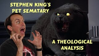 Stephen King's Pet Sematary - A Theological Analysis