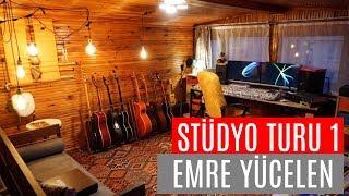 Emre Yücelen Stüdyo Turu 1