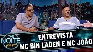 The Noite (09/03/16) - Entrevista com MC Bin Laden e MC João