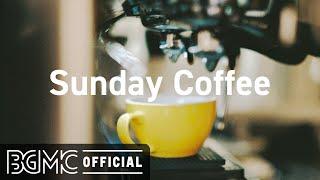 Sunday Coffee: Sweet Morning June Jazz - Good Mood Jazz Instrumental Music for Weekend