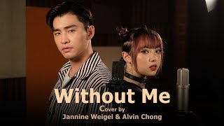 Download Mp3 Halsey - Without Me | Jannine Weigel & Alvin Chong