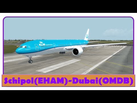 [P3D] KLM427 | Amsterdam-Dubai | 77W | KLM | New Livery! |