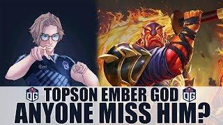 OG.TOPSON EMBER SPIRIT PERSPECTIVE - HE'S BACK!!! - DOTA 2
