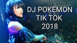 Dj Pokemon Tik Tok 2018
