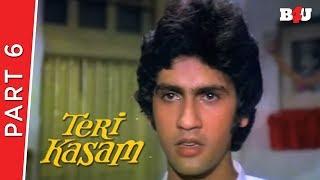 Teri Kasam   Part 6   Kumar Gaurav, Poonam Dhillon, Nirupa Roy   Full HD 1080p
