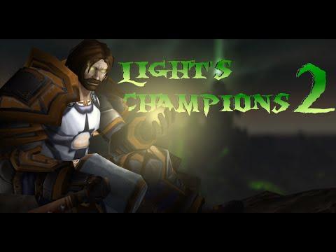 Light's Champions 2│An Animated WoW Machinima