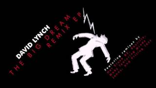 David Lynch - The Big Dream (Moby Reversion Featuring Mindy Jones)