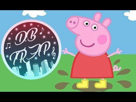 Peppa Pig Theme Song (Remix Trap) [DB TRAP]