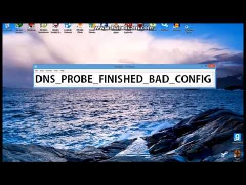 (DNS PROBE FINISHED BAD CONFIG) FIX W7,8,8.1
