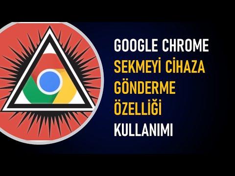Chrome Sekmeyi Cihaza Gönderme özelliği Nasıl Kullanılır?