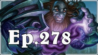 Funny And Lucky Moments - Hearthstone - Ep. 278