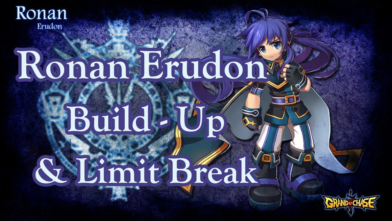 [Grand Chase PH] Ronan Build Up and Limit Break Guide