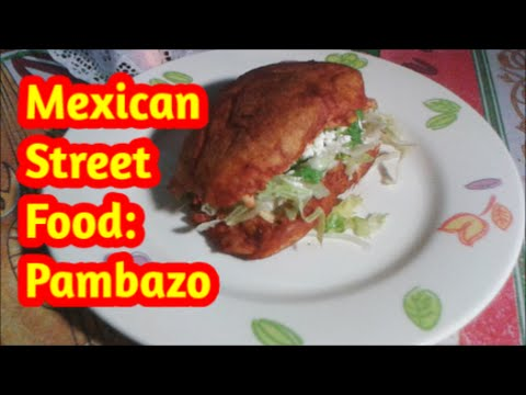 Street Food: How to Make Mexican Pambazos