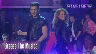 Grease The Musical performace  The Late Late Show