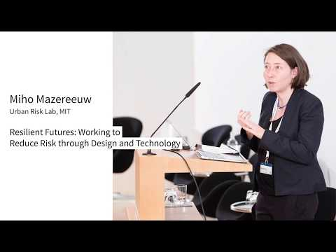 Mazereeuw_Resilient Futures: Working to Reduce Risk through Design and Technology