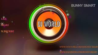 CHAKKA CHAKKA  SONG REMIX BY DJ BUNNY SMART,KOTHAGUEM,DJ WORlD