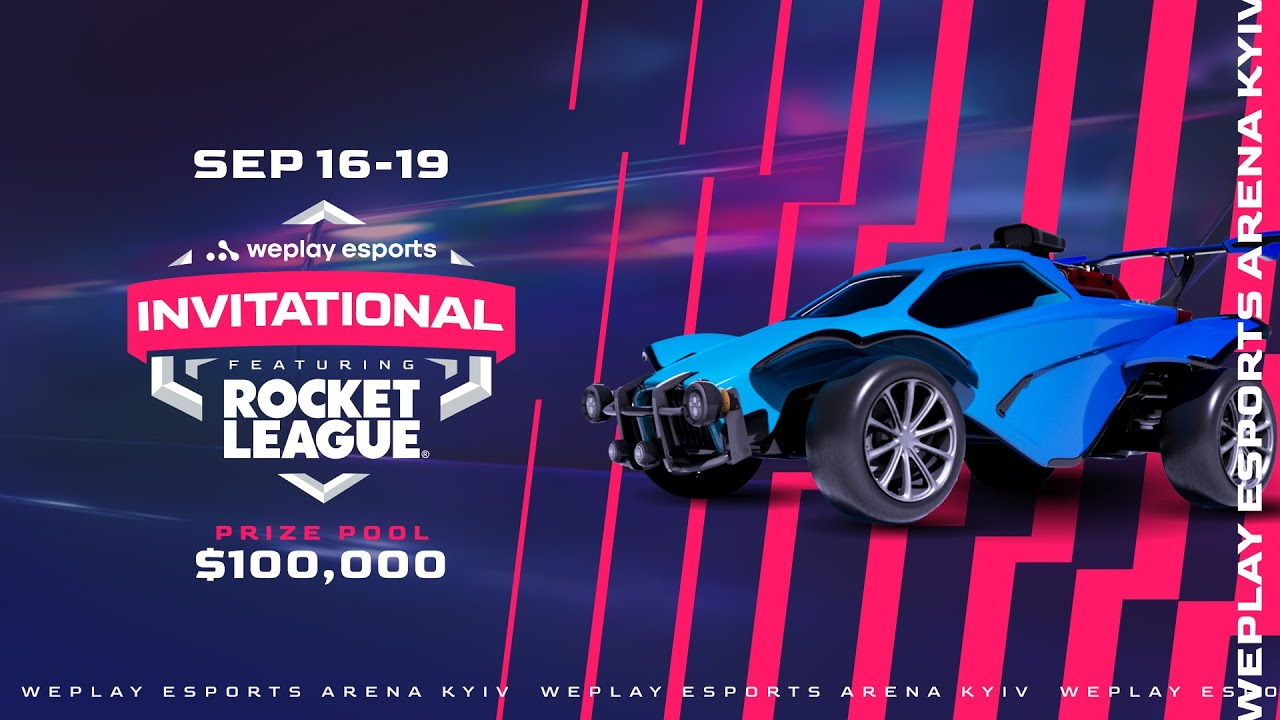 100k  WePlay Esports Invitational featuring Rocket League  Day 4