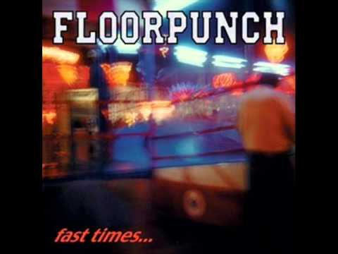 FLOORPUNCH - Fast Time At The Jersey Shore 1998 [FULL ALBUM]