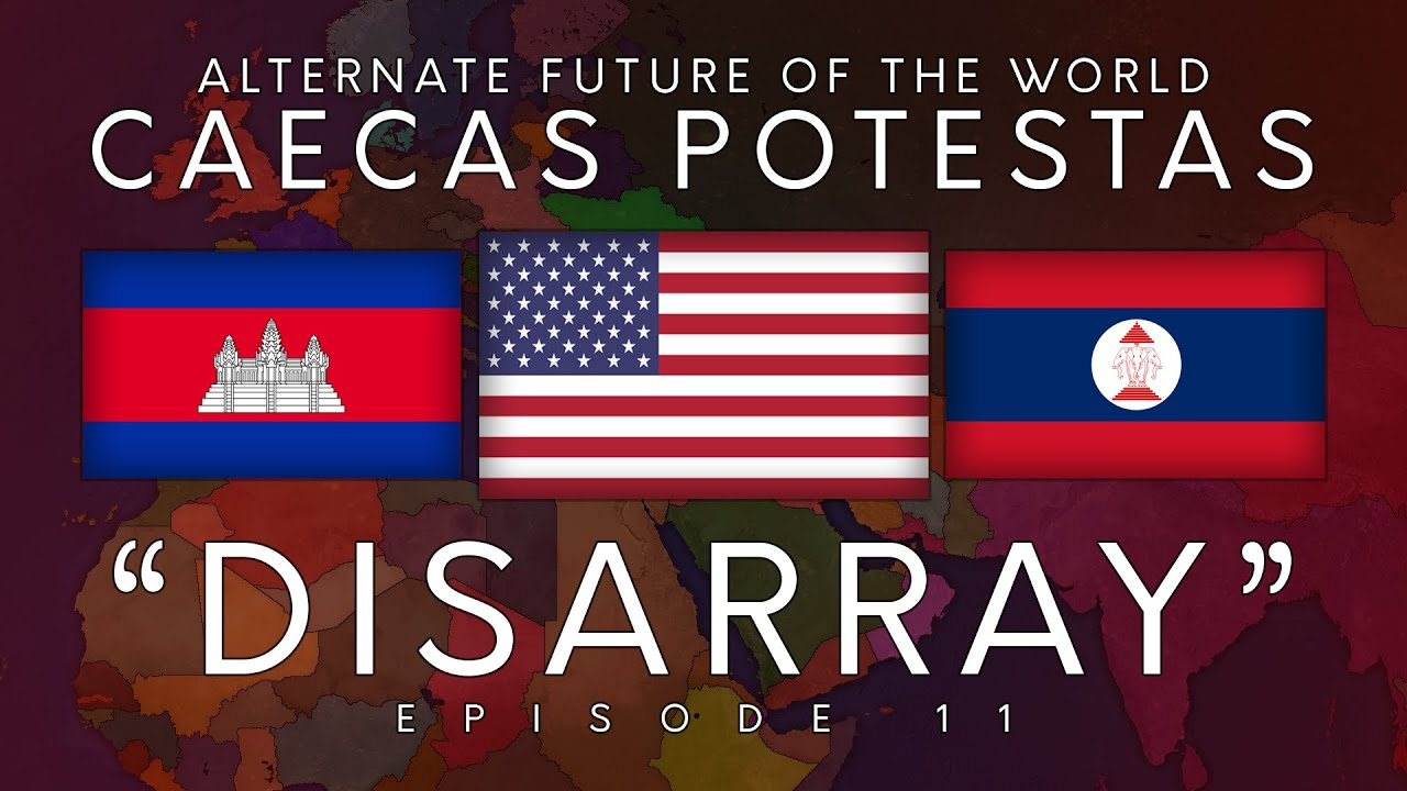 Caecas Potestas | Alternate Future of the World | Episode 11: 'Disarray'