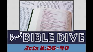 Brief Bible Dive: The Chiasmus about the Christ – Acts 8:26-40