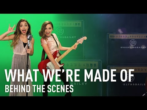 Behind the Scenes of What We're Made Of (Official Music Video BTS) | Brooklyn and Bailey
