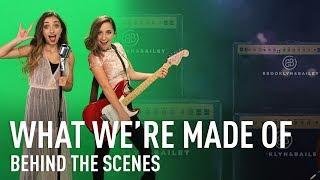 Behind the Scenes of What We're Made Of (Official Music Video BTS) | Brooklyn and Bailey thumbnail