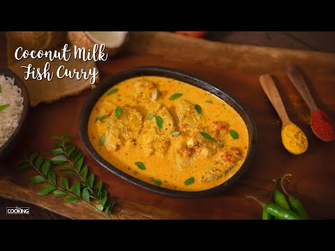 Coconut Milk Fish Curry | Fish Recipes