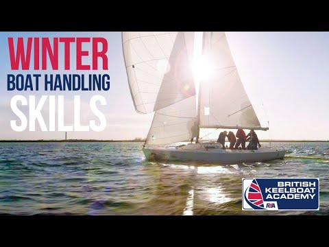Winter Boat Handling Skills with the British Keelboat Academy - Queen Mary Sailing Club