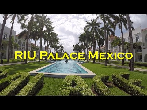 RIU Palace Mexico 2017 - [Video Review]