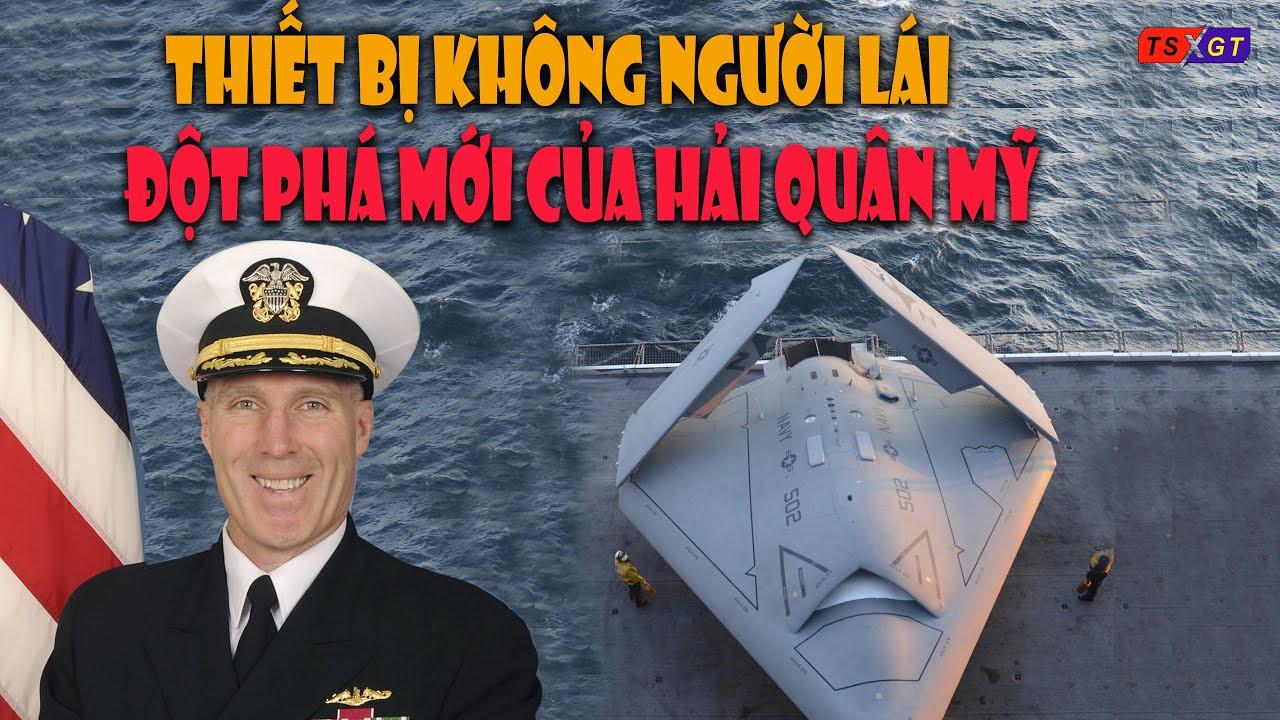 Thiết bị không người lái: Vũ khí đột phá mới của Hải quân Mỹ đối đầu Trung Quốc trên Biển Đông