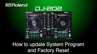 Roland DJ-202 How to install System Program and Factory Reset