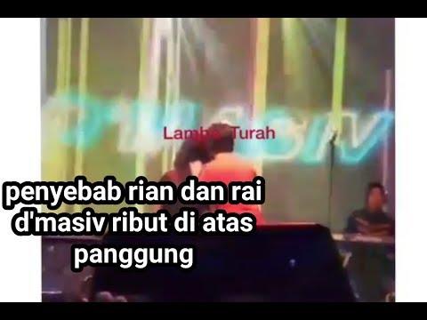 INI LAH!! PENYEBAB RIAN DAN RAI D'MASIV RIBUT DI ATAS PANGGUNG