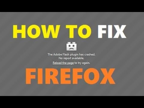 How To Fix Adobe Flash Plugin Has Crashed Problem In Firefox 2018 | Working