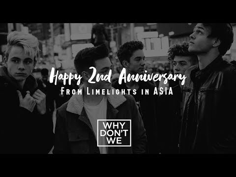 Why Don&39;t We 2nd Anniversary message from Asia fans  6CAST