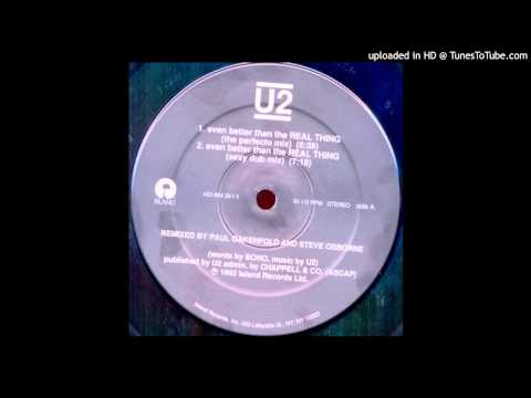 U2~Even Better Than The Real Thing [The Perfecto Mix]