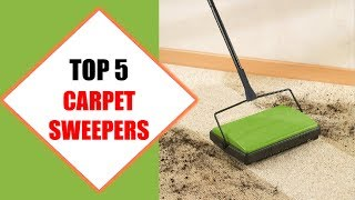 Top 5 Best Carpet Sweepers 2018 | Best Carpet Sweeper Review By Jumpy Express