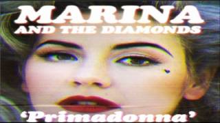 Marina And The Diamonds - Primadonna Girl + Free Download