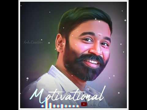 Dhansh Motivation Speech/Tamil Whatapp Status video Edit(kinemaster)best Bgm-anbuCreation videos