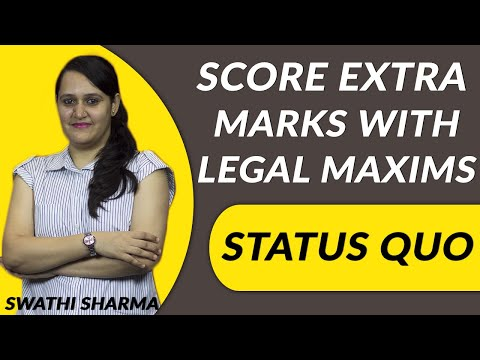 cs-executive,-cs-professional-exam-tips-:-score-extra-marks-with-legal-maxims---status-quo