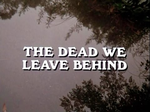 ghost-story-(tv-1972)-:01x01---the-dead-we-leave-behind