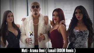 Muti - Arama Beni  ismail ERDEM Remix  Resimi