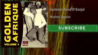 Guelewar Band Of Banjul - Warteef Jiggeen