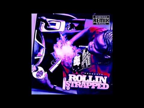 Lil C - Rollin Strapped (Screwed)