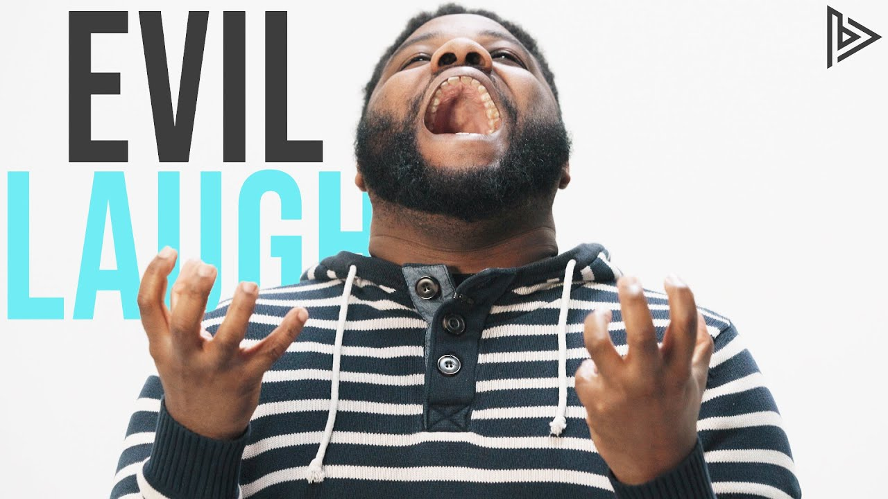 Give me your best evil laugh | 100 PERCENT REAL
