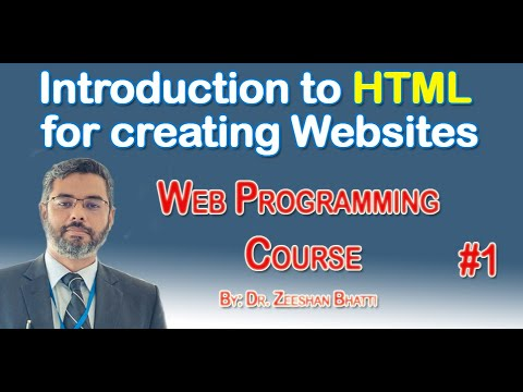 WebProgramming 1:   Introduction To HTML For The Web Programming Course