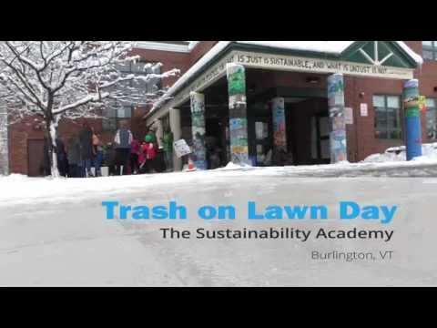 Trash on Lawn Day at Sustainability Academy (Burlington, Vermont)