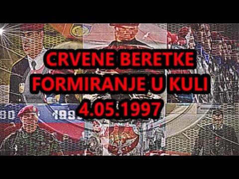JSO-CRVENE BERETKE-FORMIRANJE U KULI 4.05.1997