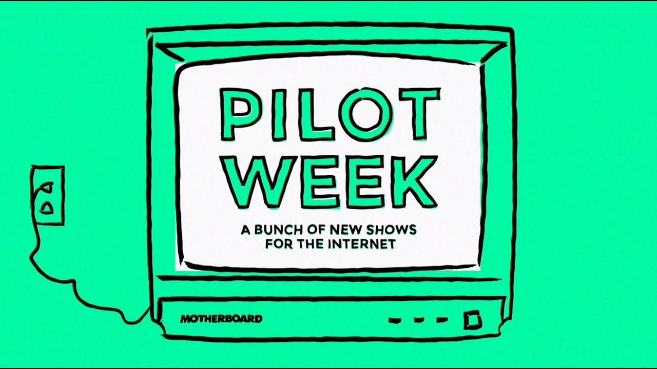 Hold Onto Your Butts: Motherboard's Pilot Week Is Coming