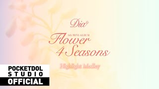 [DIA]다이아 - 6th MINI ALBUM 'Flower 4 Seasons' Highlight Medle…